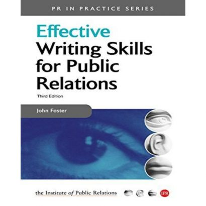 EFFECTIVE WRITING SKILLS FOR PUBLIC RELATIONS, PAPER COVER JOHN FOSTER