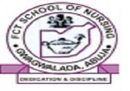 FCT School of Nursing Gwagwalada Abuja 2020/2021 Session ADMISSION