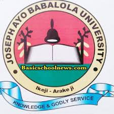 Joseph Ayo Babalola University,Ikeji-Arakeji Admission Form(POST UTME/DIRECT ENTRY) 2020/2021 is out