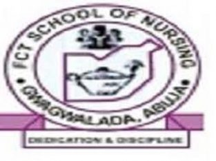 FCT school of nursing Gwagwalada application form is on sale for 2021/22 Session